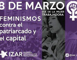 Como cada 8 de marzo, feminismos contra el patriarcado y el capital