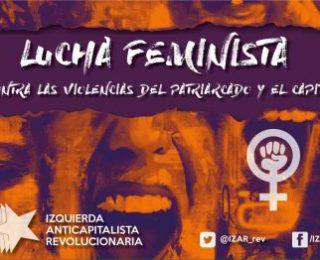 El sistema capitalista y patriarcal: un sistema que produce miseria y violencia