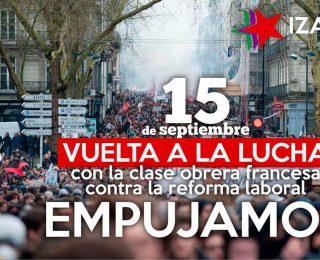 15-S Huelga en Francia. Solidaridad con l@s compañer@s. #empujamos