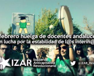 En lucha por la estabilidad del docente interino. 9 de febrero, a la huelga en Andalucía