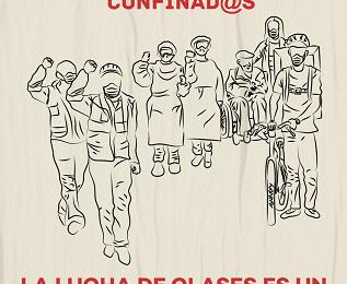 1º de mayo confinad@s: la lucha de clases es un servicio esencial
